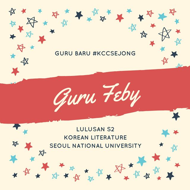 Memperkenalkan Guru Baru KCC Sejong - Guru Feby