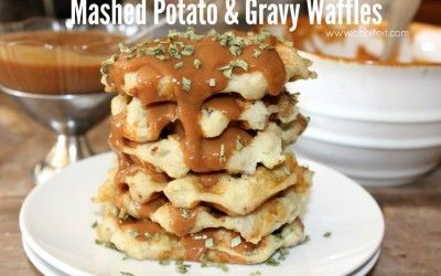~Mashed Potato & Gravy  Waffles!  May not be too bad for a special meal...Carb heaven!
