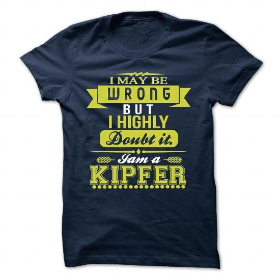 cool It's KIPFER Name T-Shirt Thing You Wouldn't Understand and Hoodie