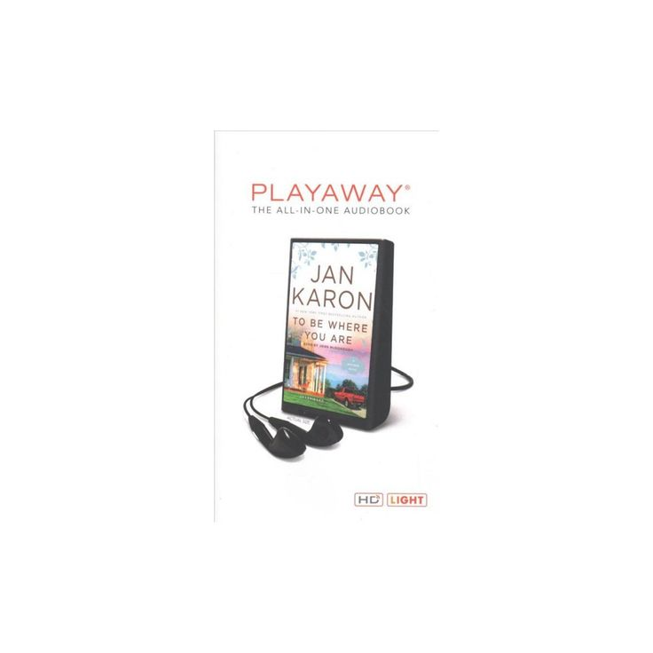 To Be Where You Are (Unabridged) (Pre-Loaded Audio Player) (Jan Karon)