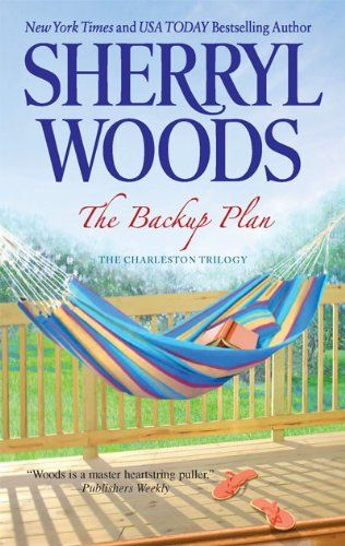 Bestseller Books Online The Backup Plan (The Charleston Trilogy) Sherryl Woods $7.99  - http://www.ebooknetworking.net/books_detail-0778329275.html