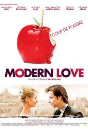 Modern Love Film Francais. Several couples break up and get back together.