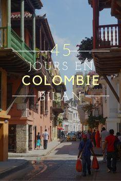 45 jours en Colombie: bilan d'un voyage extraordinaire dans mon pays préféré. Hébergement, transport, sécurité, langue... vous saurez tout pour préparer votre propre voyage!