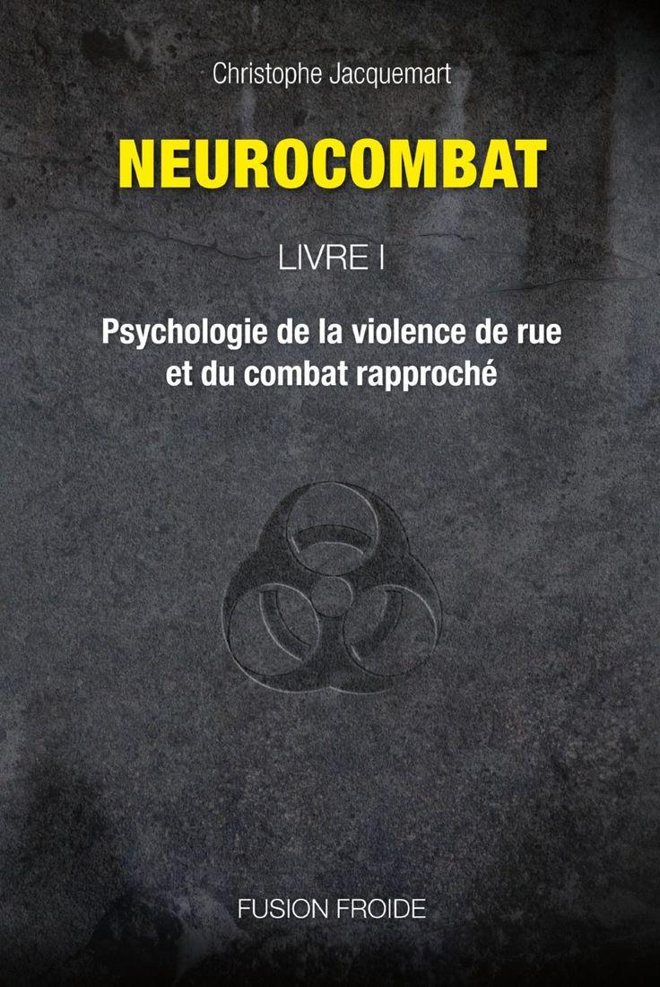 Une bible de la survie urbaine fait son entrée sur le comparateur : Neurocombat Livre 1 http://www.equipement-de-survie.fr/produit/livres-et-guides/guide-de-survie/neurocombat-livre-1
