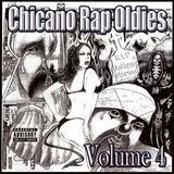 Chicano Rap Oldies, Vol. 4 [CD] [PA]