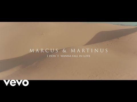 Marcus & Martinus - I Don't Wanna Fall In Love - YouTube