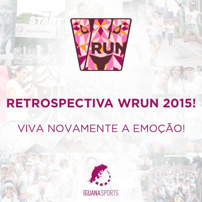Retrospectiva WRUN 2015, viva novamente essa emoção! Confira os melhores momentos: http://eepurl.com/bJP3o5  Parabéns a todas corredoras que celebraram conosco o esporte! 2016 TEM MUITO MAIS! #CORRIDAWRUN
