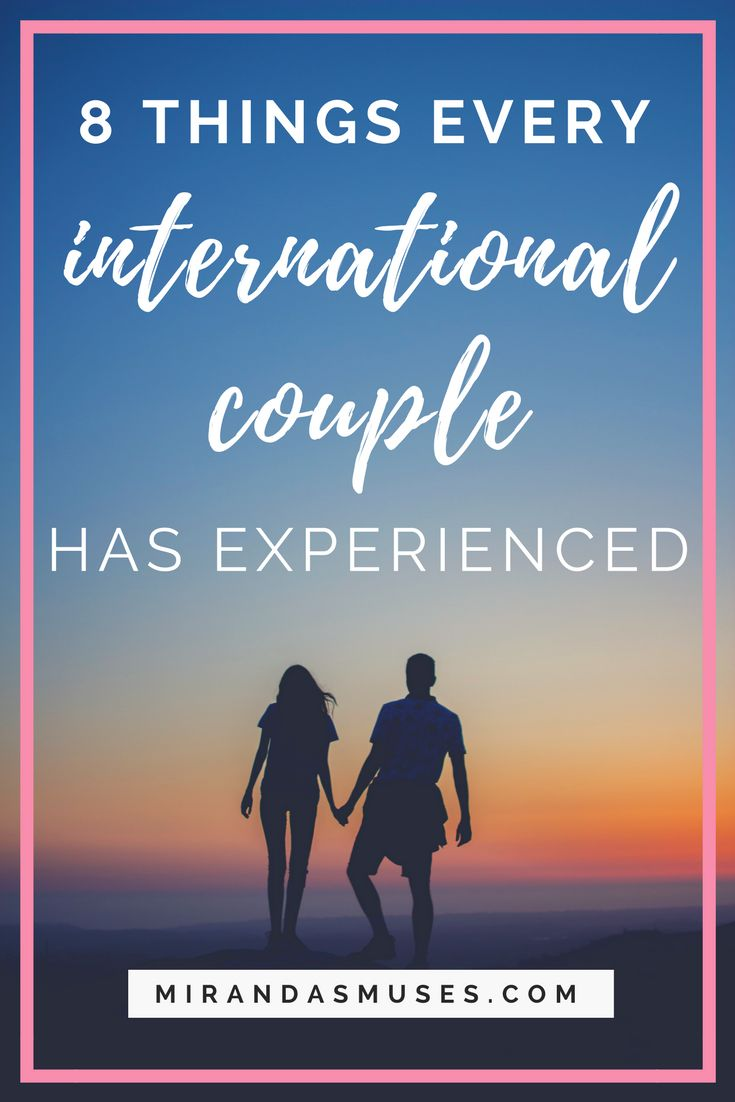 Things Every International Couple Has Experienced