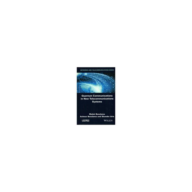 Quantum Communications in New Telecommunications Systems (Hardcover) (Malek Benslama & Achour Benslama &