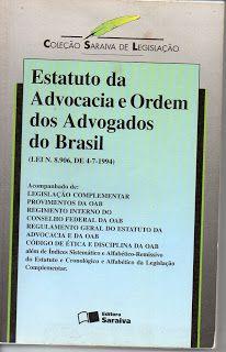 Sebo Felicia Morais: Estatuto da Advocacia e ordem dos Advogados do Bra...