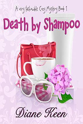 Death by Shampoo: A Very Fashionable Cozy Mystery Book 1 ... https://www.amazon.com/dp/B01N262Q1Q/ref=cm_sw_r_pi_dp_x_3IDSybJ3KQDQM