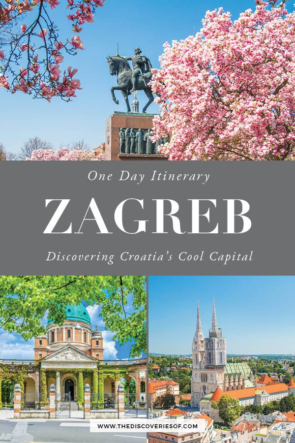 One Day In Zagreb Itinerary What To See Travel Tips In 2020 Travel Around Europe Croatia Travel Croatia Travel Guide