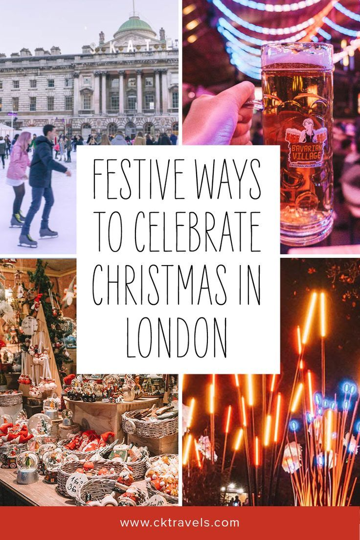 Christmas In London 2020 Top Things To Do Ck Travels London Christmas Europe Winter Travel London Events