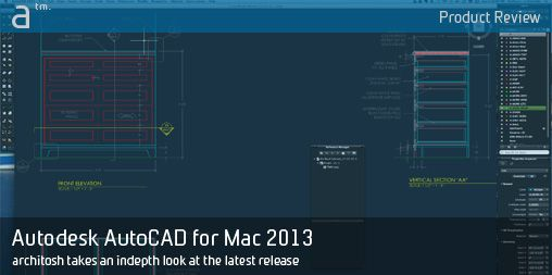 Product Review: AutoCAD for Mac 2013 | Architosh