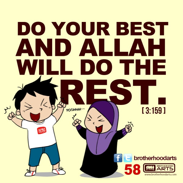 """#058 Ahmad Says: """"Do your best and Allah will do the rest."""""""