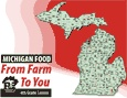 Michigan Food - From Farm to You  with other lessons about farming, water, resources and things to print for the class