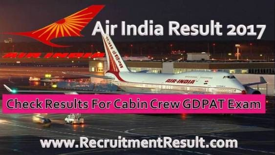 Air India has announced Air India Result of GDPAT for those applicants who have appeared and qualified recruitment Exam. Male/Female eager Aspirants to know their Result may check the Air India GDPAT Merit List for the examination of Cabin Crew
