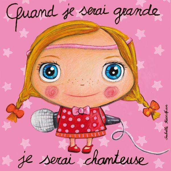 Tableau Isabelle Kessedjian Quand je serai grande je serai chanteuse
