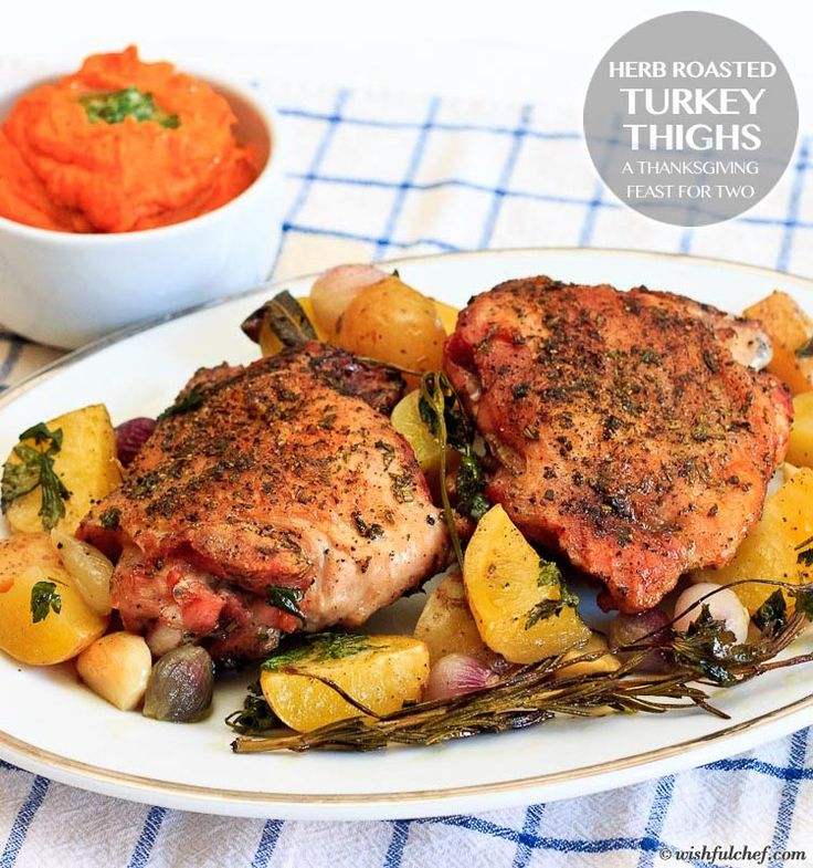 Herb Roasted Turkey Thighs A Thanksgiving Feast for Two // wishfulchef ...