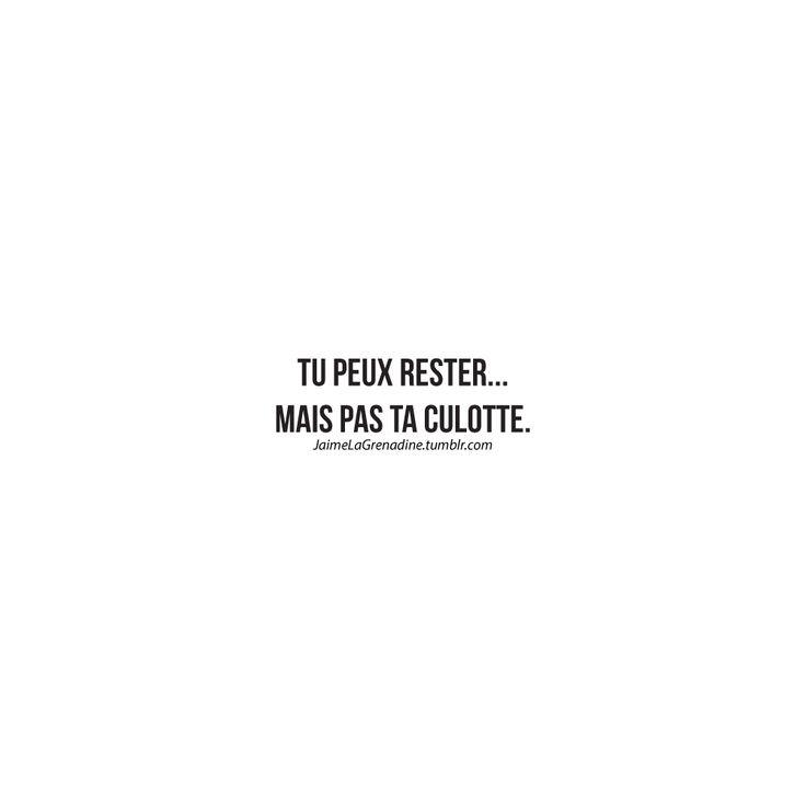 Tu peux rester… Mais pas ta culotte. - #JaimeLaGrenadine