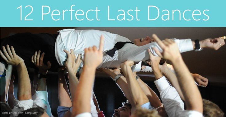 "It's so sad to see the night end on your big day, but at least go out with a bang! Read about our list of the, ""12 Perfect Last Dances."" These songs will definitely make the end of your wedding reception one to remember!"