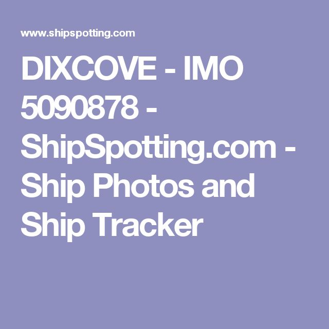 DIXCOVE - IMO 5090878 - ShipSpotting.com - Ship Photos and Ship Tracker