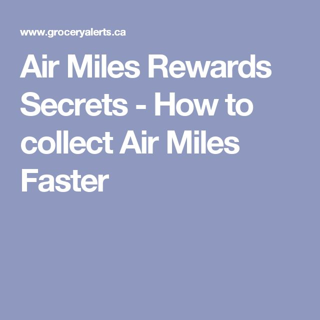 Air Miles Rewards Secrets - How to collect Air Miles Faster