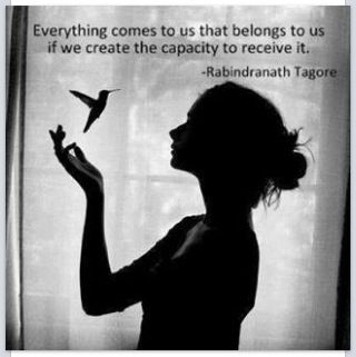 Create the capacity to receive it