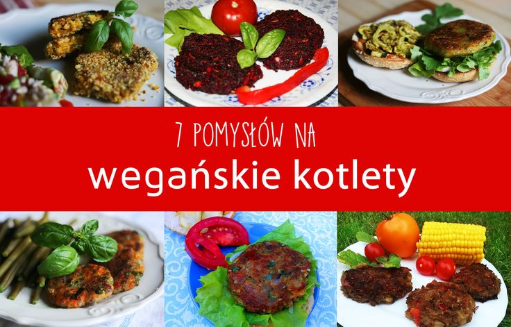 7-pomysow-na-weganskiego-kotleta.html