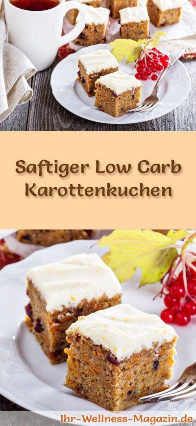 Rezept für einen saftigen Low Carb Karottenkuchen: Der kohlenhydratarme Kuchen wird ohne Zucker und Getreidemehl gebacken. Er ist kalorienreduziert, ...