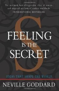 Feeling is the Secret (Paperback) ~ Neville Goddard Cover Art