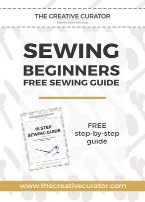 SEWING BEGINNERS – FREE Sewing guide! Learn to sew clothes the right way! – The…