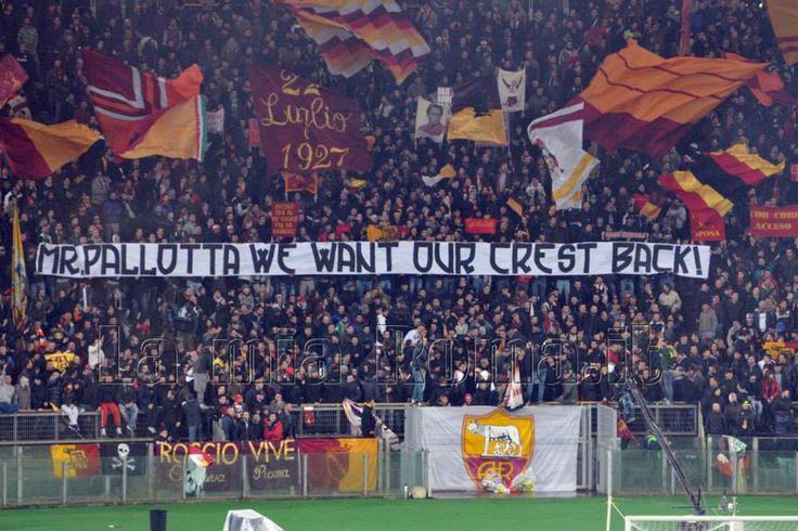 AS Roma - Torino 2013/14 curva sud: Mr Pallotta we want our crest back !