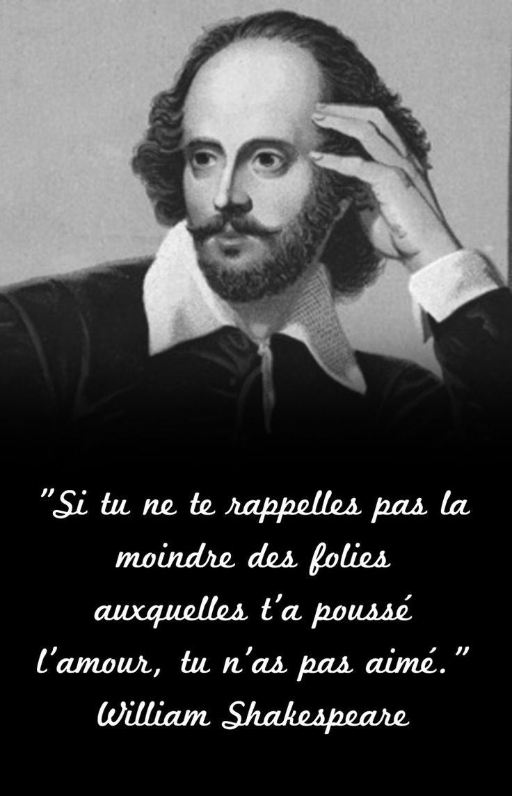 Les 25 meilleures id es de la cat gorie citations de - Shakespeare citation amour ...