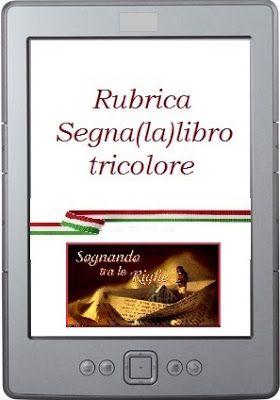 Sognando tra le Righe: RUBRICA SEGNA(LA)LIBRO TRICOLORE #119