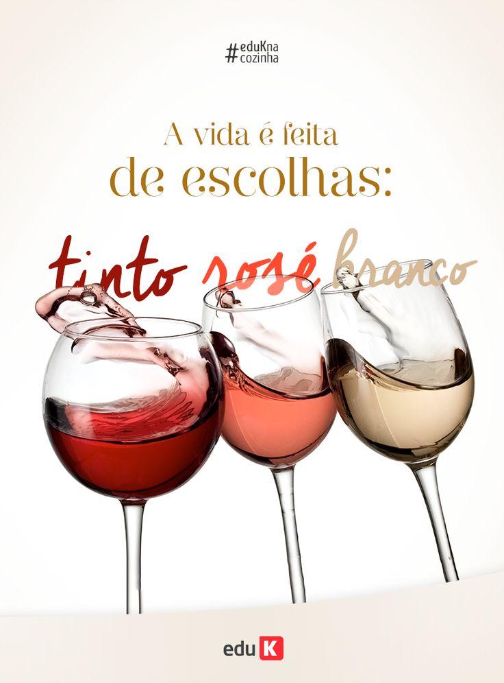 Tão difícil escolher entre vinho tinto, vinho branco e vinho rosé, não? Mas nenhuma escolha é errada <3