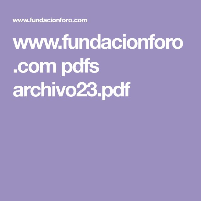 www.fundacionforo.com pdfs archivo23.pdf