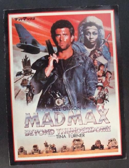 Original movie program for the Japanese cinema release of Mad Max Beyond Thunderdome starring Mel Gibson, Tina Turner and Bruce Spence<br><br>from 1985. Includes several color photos from the movie. 8.75 x 11.75 inches.