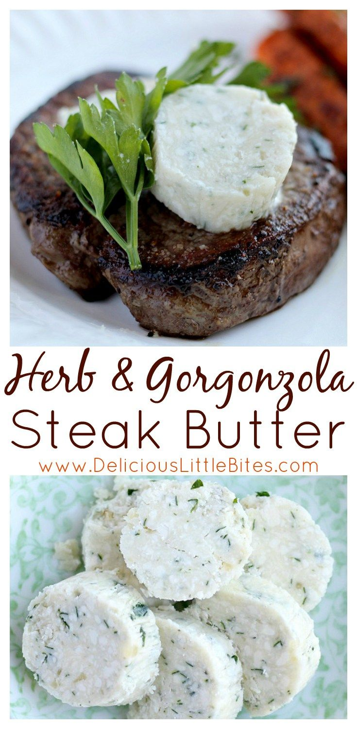 Top your steak with this fresh and tangy Herb & Gorgonzola Steak Butter for added flavor! It's a super easy recipe that takes a perfect steak and makes it even better!