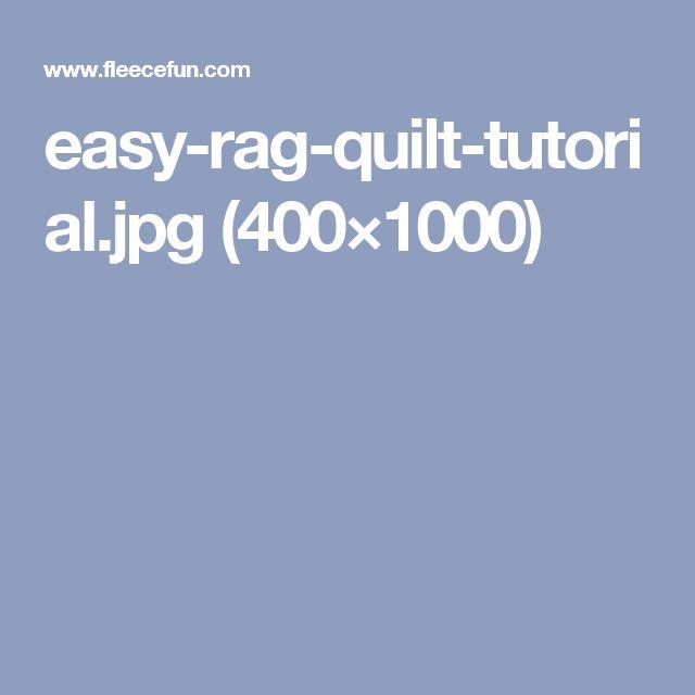easy-rag-quilt-tutorial.jpg (400×1000)