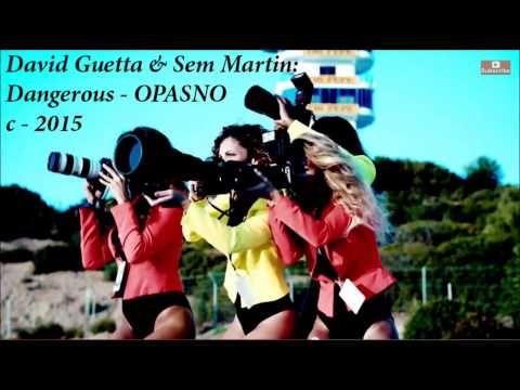Davis Guetta's song about Dangerous, lyrics on SRB, CRO, BIH of MNE language :-)