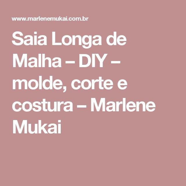 Saia Longa de Malha – DIY – molde, corte e costura – Marlene Mukai