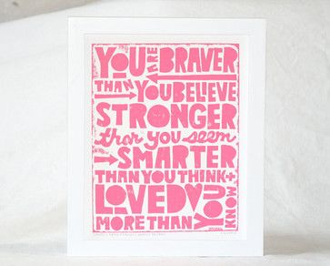 Winnie the Pooh Quote, You Are Braver than You Believe by Raw Art Letter Press contemporary kids decor