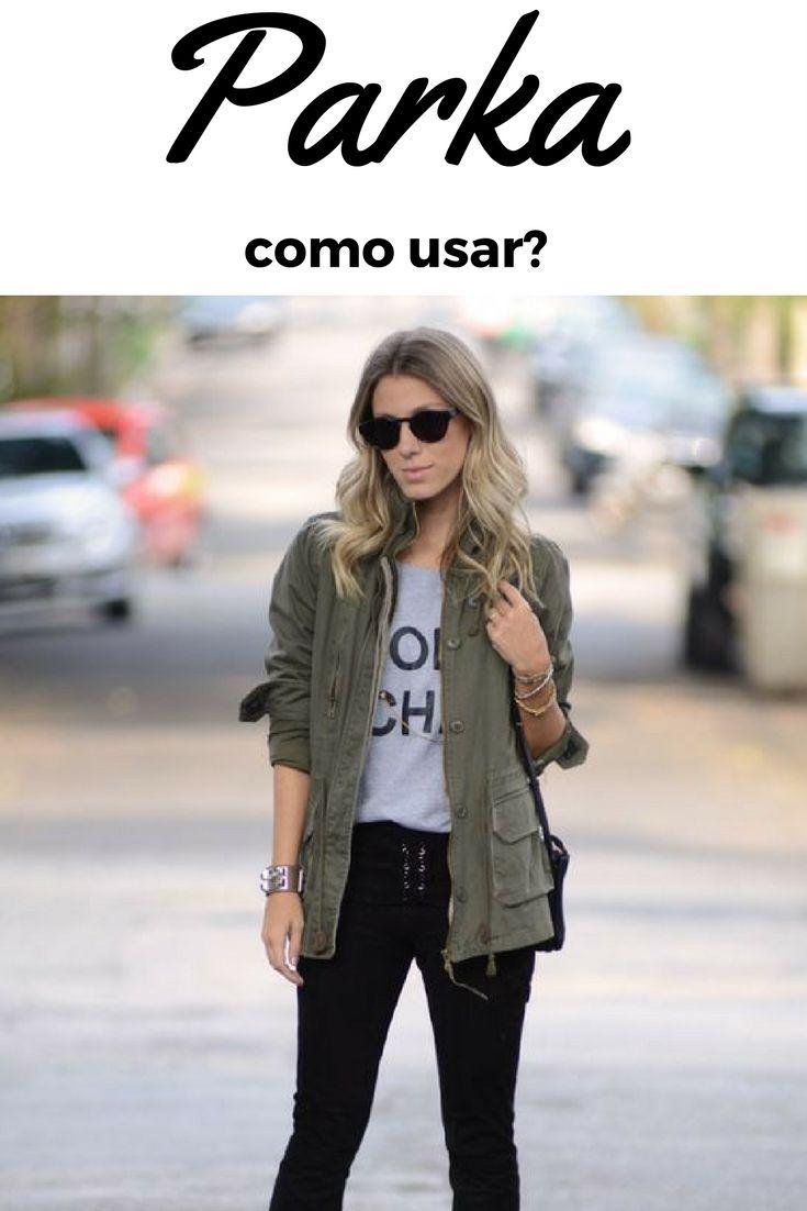 como usar parka feminina. look com parka militar. como combinar parka com outras peças. casacos para o inverno brasileiro.