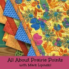 Learn from the past! In this video tutorial, Mark Lipinski will teach you how to add prairie points to the borders of your quilt for a fun finish. Click through to watch!