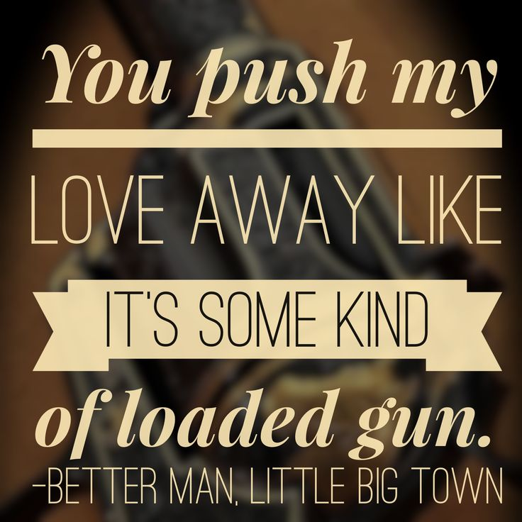 Better Man, Little Big Town