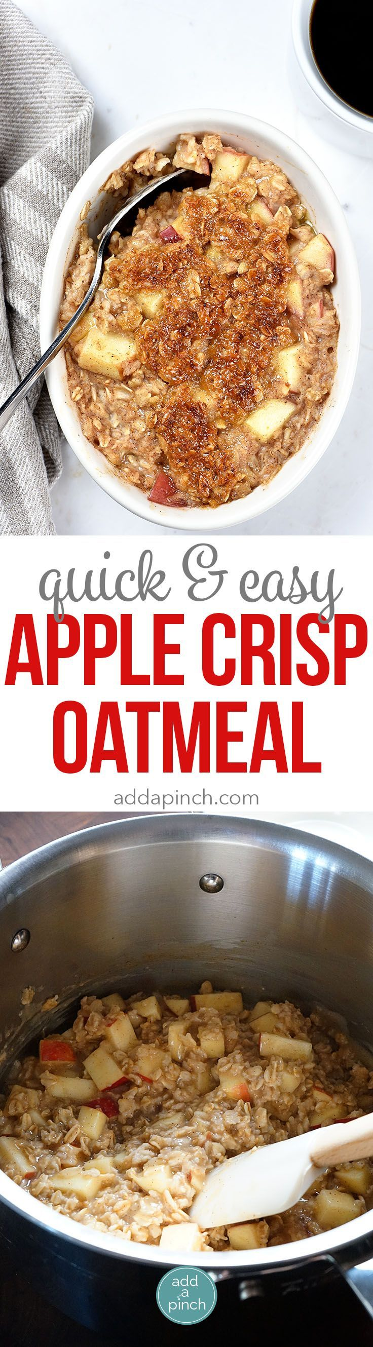 Apple Crisp Oatmeal - Apple Crisp Oatmeal is the perfect combination of everyone's favorite fall dessert and breakfast! Ready in minutes, my apple crisp oatmeal is definitely a family favorite! // http://addapinch.com