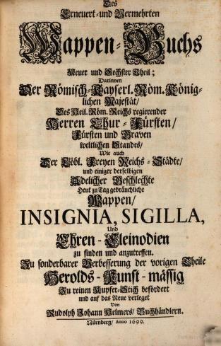 Erneuert und vermehrtes Wappenbuch, in welchem ...