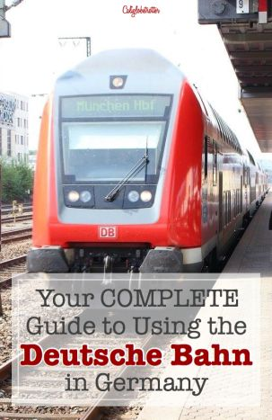 A useful guide to help you navigate Germany's train system: the Deutsche Bahn - California Globetrotter