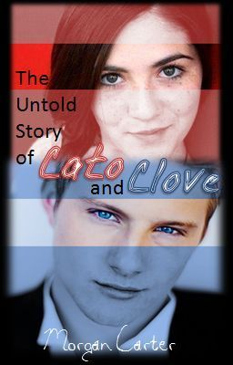 The Untold Story of Cato and Clove (on hold) - LoveLife143